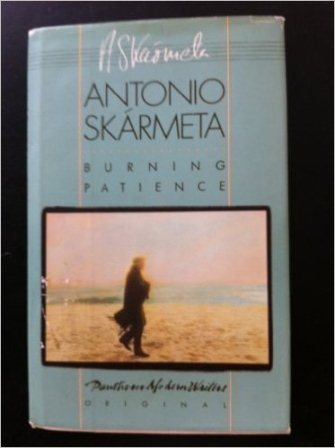semestafakta-Antonio Skármeta's novel Burning Patience